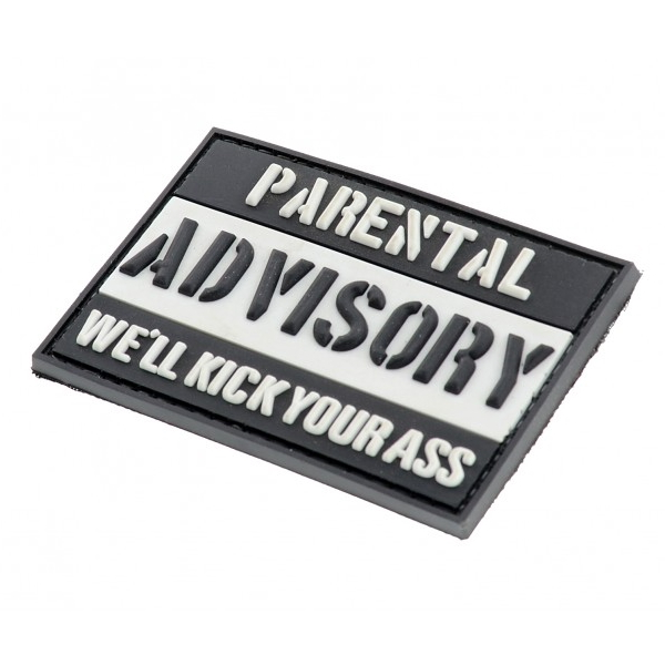 PARENTAL ADVISORY WE'LL KICK YOUR ASS- naszywka PVC 3D - morale patch